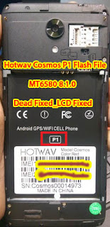 Hotwav Cosmos P1 Firmware, Hotwav Cosmos P1 Firmware Download, Hotwav Cosmos P1 Flash File, Hotwav Cosmos P1 Flash File Firmware, Hotwav Cosmos P1 Stock Firmware, Hotwav Cosmos P1 Stock Rom, Hotwav Cosmos P1 Hard Reset, Hotwav Cosmos P1 Tested Firmware, Hotwav Cosmos P1 ROM, Hotwav Cosmos P1 Factory Signed Firmware, Hotwav Cosmos P1 Factory Firmware, Hotwav Cosmos P1 Signed Firmware,