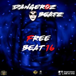 FREE BEAT: Dangeroz Beatz - Free Beat 16 | @Dangerozbeatz