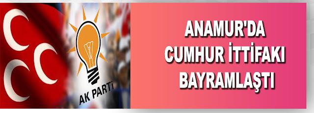 MANŞET, SİYASET, Ak Parti, Anamur MHP, Anamur Haber,