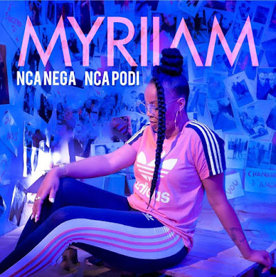 Myriiam - Nca nega Nca podi (Prod. Mr.Carly) 2018