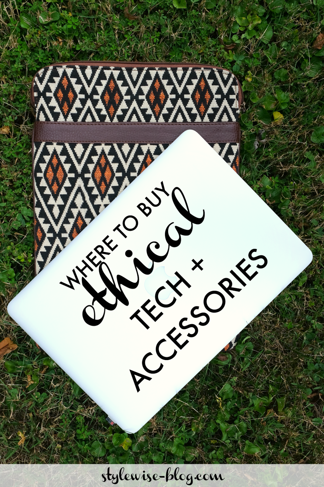 ethical tech and accessories, laptop sleeves and iphones