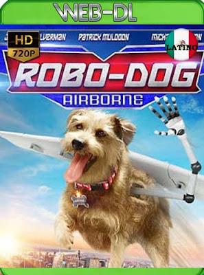 Mi Perro es un Robot 2 (2017)HD[720p WEB-DL] latino[GoogleDrive]DizonHD