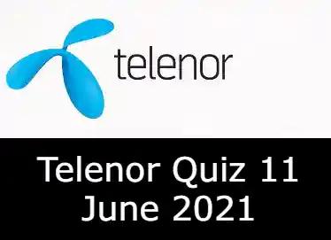 11 June Telenor Answers Today | Telenor Quiz Today 11 June 2021