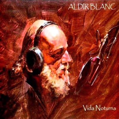 Aldir Blanc, obrigado