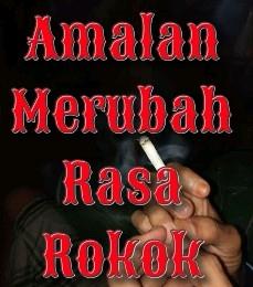 mantera untuk bisa merubah rasa rokok