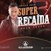 ( ARROCHA) ALLANZINHO SUPER RECAIDA