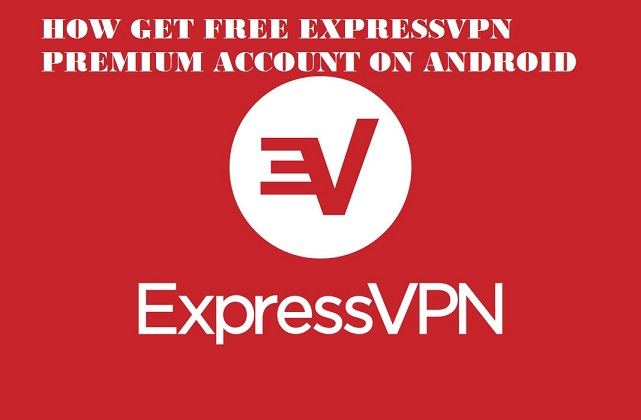 HOW TO GET FREE UNLIMITED EXPRESSVPN PREMIUM MOD APK - Andro