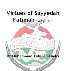 Virtus Syeda Fatima (as) by Dr Tahir ul Qadri