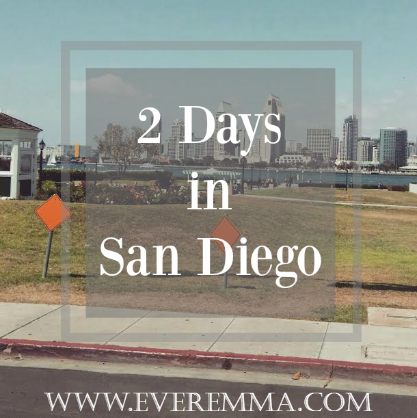 2 Days in San Diego Part II