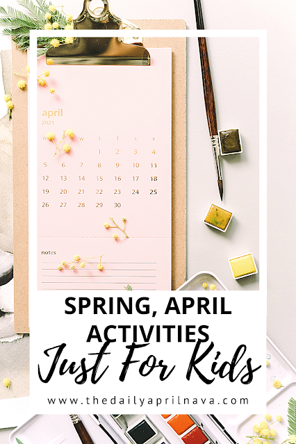 April Activities for kids - TheDailyAprilnAva April Activities for Kids. Spring, national poetry month, earth day, and April Fool's Day crafts and activities.