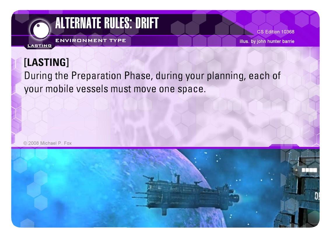 Dog Fight: Starship Edition Environment Card Alternate Rules: Drift