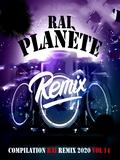 Planète Rai Remix 2020 Vol 14