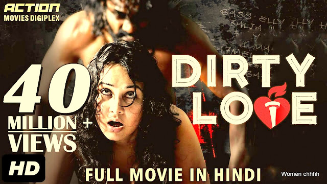 Dirty Love (2019) Movies In Hindi Dubbed in HD