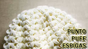 Gorro Crochet en Punto Puff Espigas / Video Tutorial