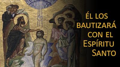 Evangelio según san Marcos (1, 7-11): Él los bautizará con el Espíritu Santo