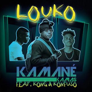 Kamané Kamas - Louko (feat. Kong & Konfuso) [Hip-Hop][DOWNLOAD].MP3