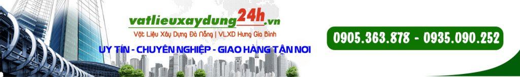 Vật liệu xây dựng Đà Nẵng - VLXD Hưng Gia Bình