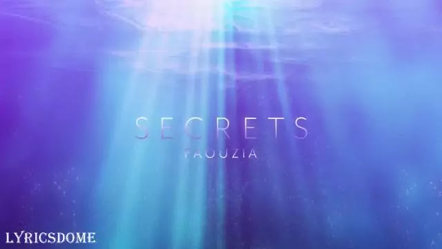 Secrets Lyrics - Faouzia