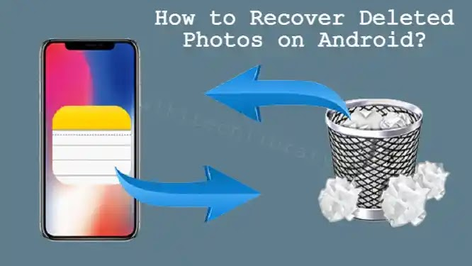 How to recover deleted photos from Android Smartphone?