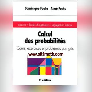 livre pdf: Calcul des probabilités ,Cours, exercices et problèmes corrigés.