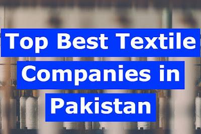 Top 10 Best Textile Companies in Pakistan