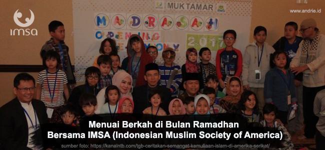 Menuai Berkah di Bulan Ramadhan Bersama IMSA (Indonesian Muslim Society of America)