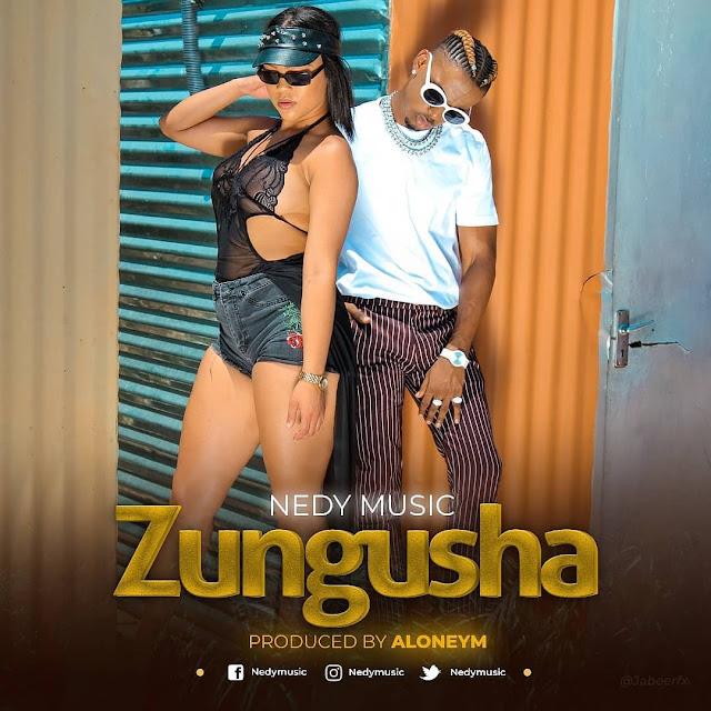 Nedy Music - Zungusha