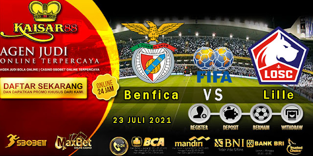 Prediksi Bola Terpercaya Liga Friendlies Benfica vs Lille 23 juli 2021