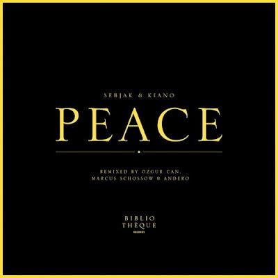 Remezclas oficiales a 'Peace', uno de los últimos trabajos de Sebjak y Kiano
