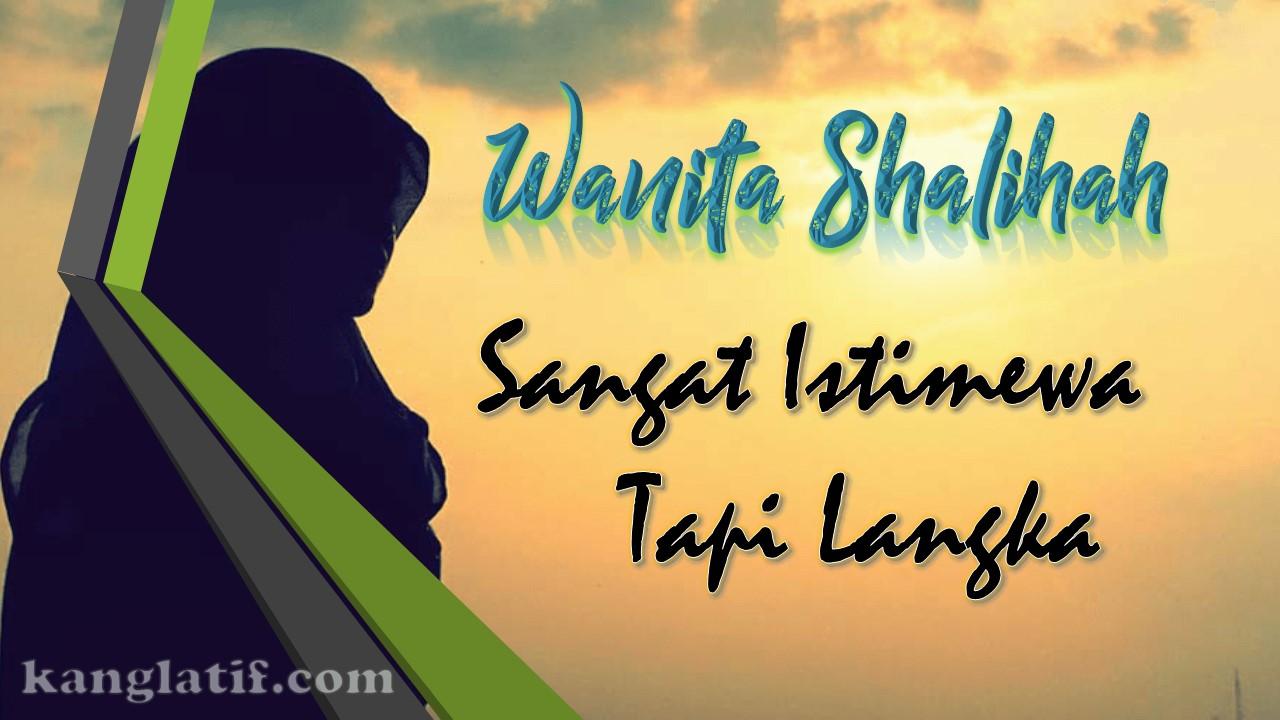 Hadits Tentang Wanita Sholehah Perhiasan Dunia - Gambar Islami