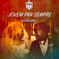 Zona 5-Jovem pra sempre (Ft.Rui Orlando) (2016) ~Baixar ...