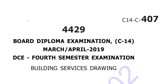 Diploma Building Services Drawing Previous Question Paper c14 March/April 2019