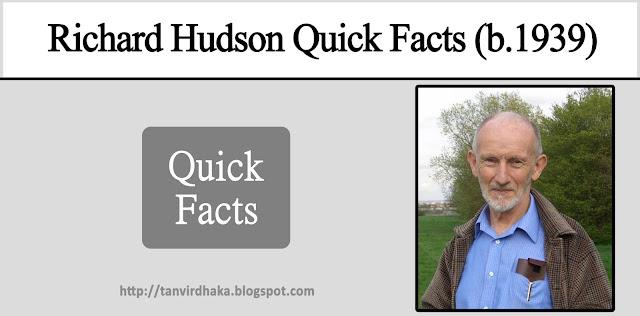 Richard Hudson Quick Facts