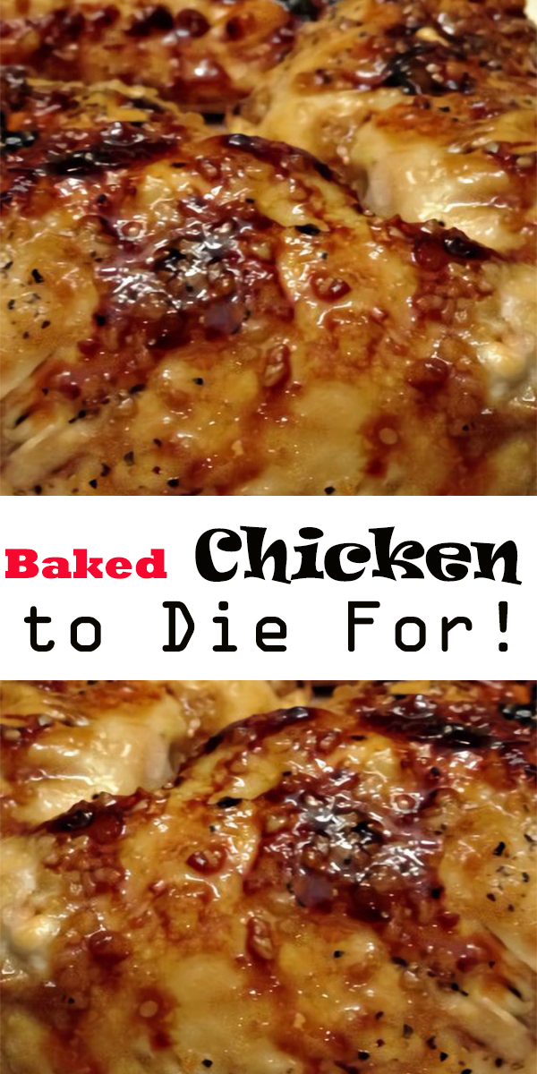 Baked Chicken with Garlic and Brown Sugar | Baked Chicken to Die For! #baked #bakedchicken #chicken #chickendinner #chickenrecipe #dinner
