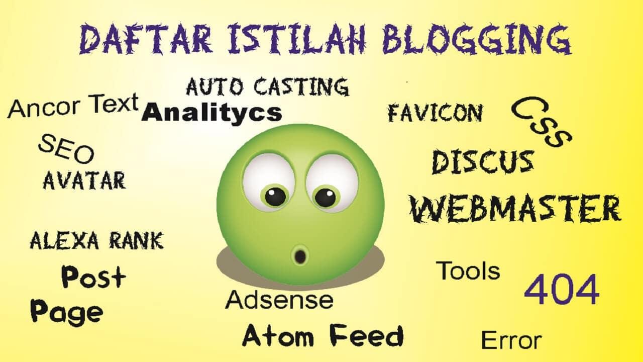 Daftar Istilah Blogging yang Harus Diketahui