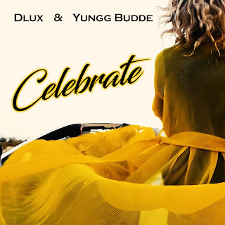 New Video: Dlux - Celebrate Featuring Yungg Budde Produced By Mush Millions