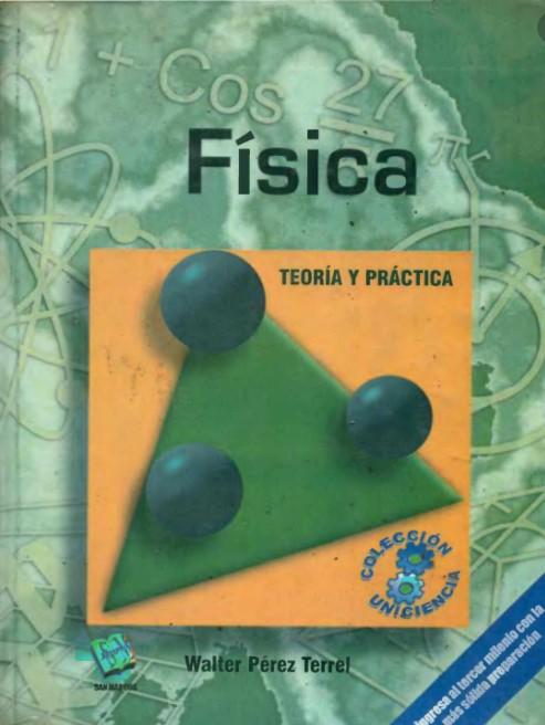 Física Teoría y Práctica Walter Pérez Terrel en pdf