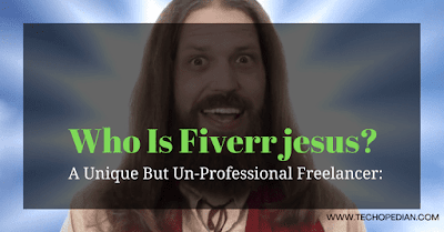 Who Is Fiverr Jesus Guy? | A Unique Way Of Earning: