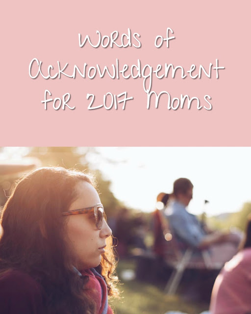 Words of Acknowledgement for 2017 Moms