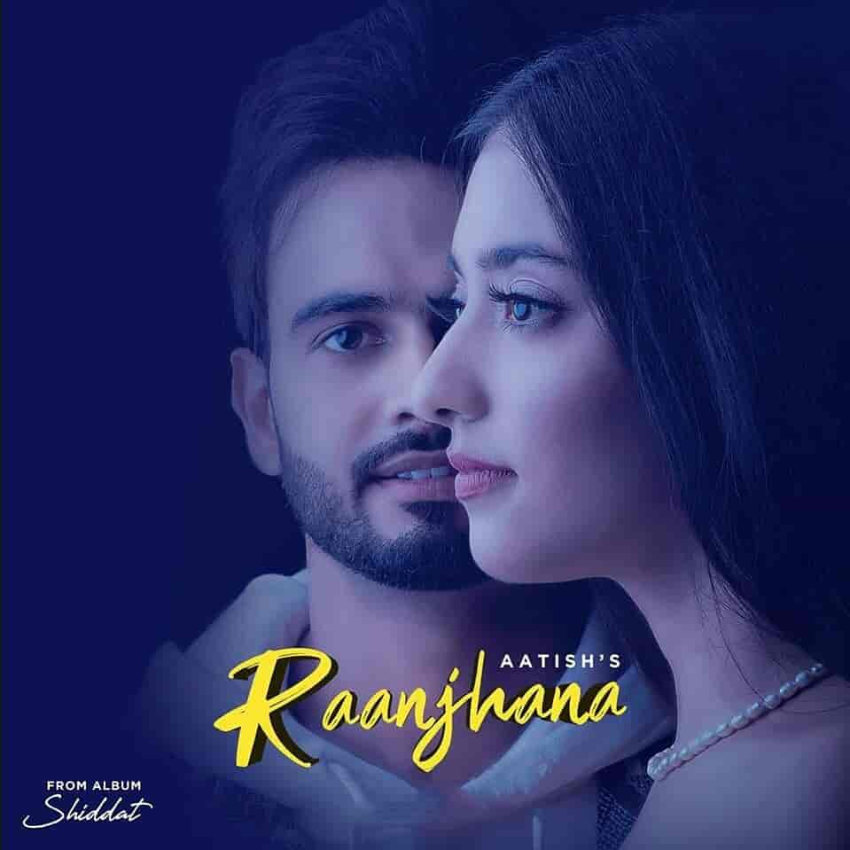 Raanjhana Lyrics Images By Aatish