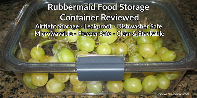 Rubbermaid Brillance Food Storage Container Reviewed