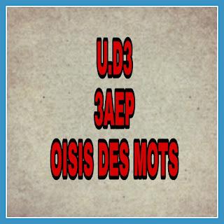 Fiches UD3 L'oasis des mots 3AEP جذاذات الوحدة الثالثة