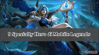 inilah-9-specialty-hero-di-mobile-legends-yang-wajib-anda-tahu