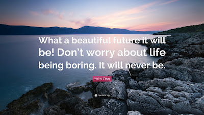 Beautiful Future Quotes