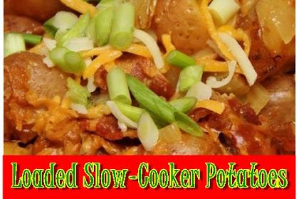 Loaded Slow-Cooker Potatoes