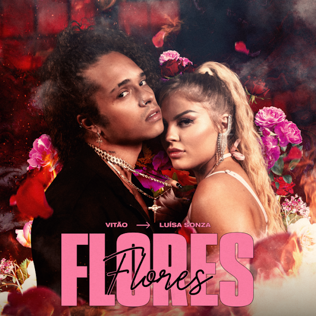 DOWNLOA MP3: Vitão, Luísa Sonza - Flores