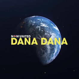 Dana Dana – Now United Mp3