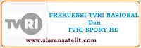 Frekuensi Transponder TVRI Sport dan TVRI Nasional Semua Satelit