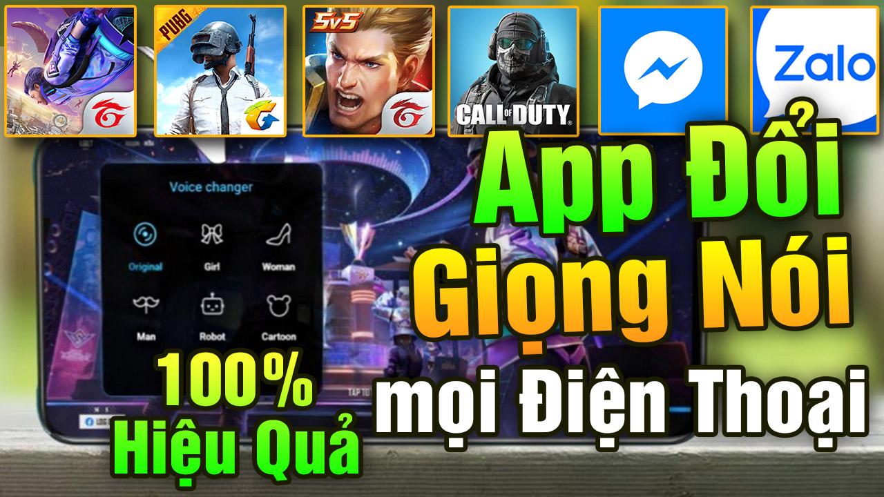 Ứng dụng Đổi Giọng Nói Trong Game Free Fire, PUBG Mobile,... mới nhất cho Android