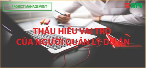 ĐTC - Thấu hiểu vai trò của người quản lý dự án